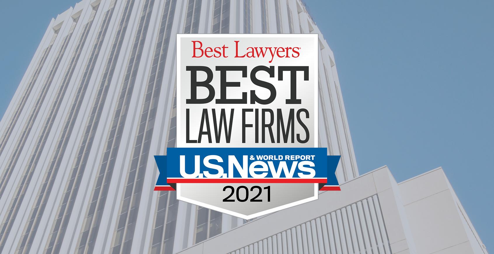 "Best Lawyers 2021 ""Best Law Firms"""